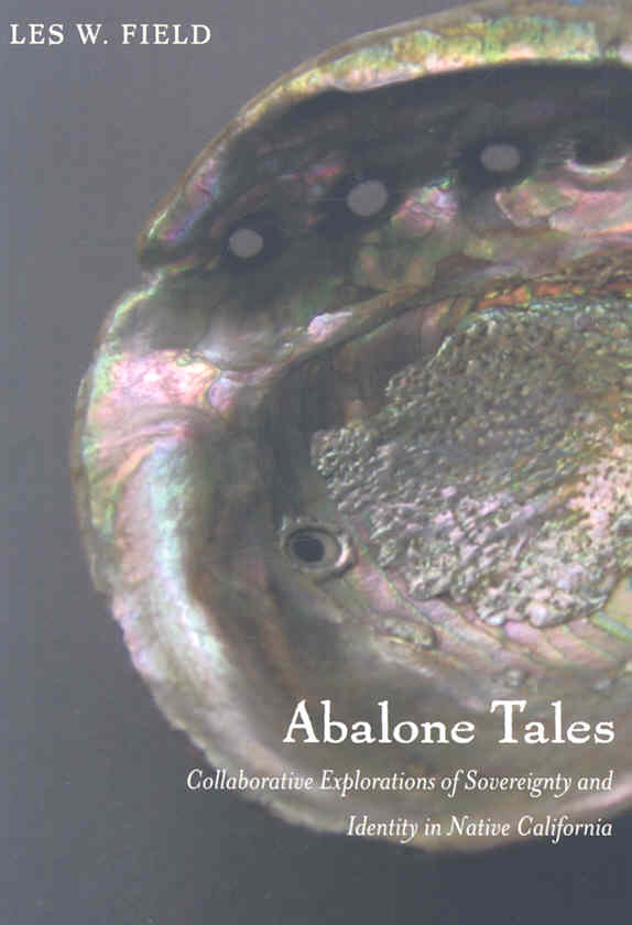 Abalone Tales By Field, Les W./ Seidner, Cheryl/ Lang, Julian/ Cambra, Rosemary/ Silva, Florence